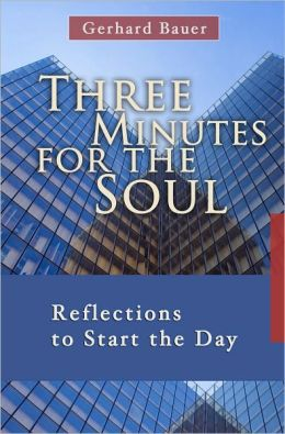 Three Minutes for the Soul: Reflections to Start the Day