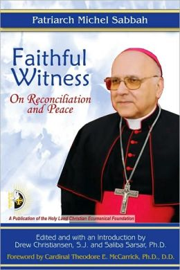 Faithful Witness: On Reconciliation and Peace in the Holy Land