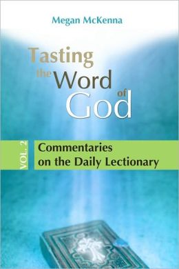 Tasting the Word of God, vol. 2: Commentaries on the Daily Lectionary