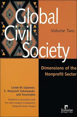 Global Civil Society, Volume Two: Dimensions of the Nonprofit Sector