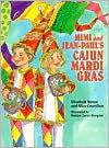 Mimi and Jean-Paul's Cajun Mardi Gras