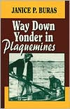 Way Down Yonder in Plaquemines