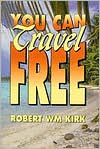 You Can Travel Free