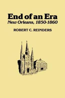 End of An Era: New Orleans, 1850-1861
