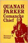 Quanah Parker: Comanche Chief