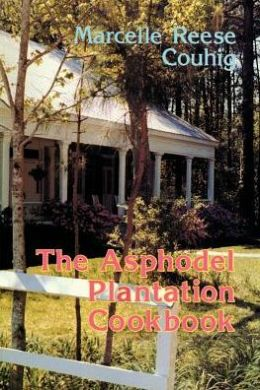 Asphodel Plantation Cookbook