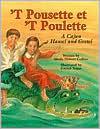 'T Pousette et 'T Poulette: A Cajun Hansel and Gretel