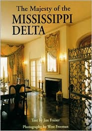 The Majesty of the Mississippi Delta