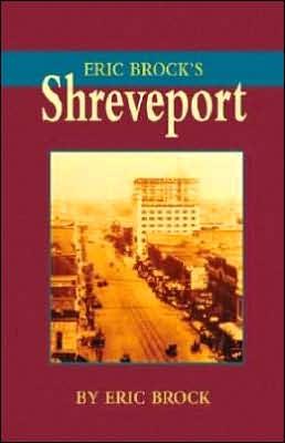Eric Brock's Shreveport