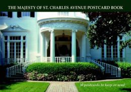 The Majesty of St. Charles Avenue Postcard Book