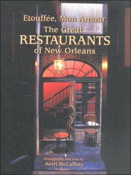 Etouffée, Mon Amour: The Great Restaurants of New Orleans
