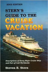 Stern's Guide to the Cruise Vacation 2002