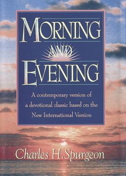 Morning and Evening : Based on the New International Version