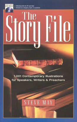 The Story File: 1001 Contemporary Illustrations with Cdrom