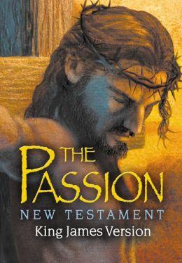 KJV the Passion New Testament