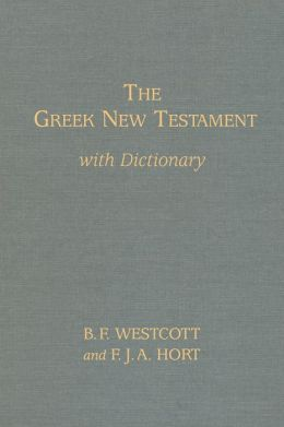 The Westcott-Hort Greek New Testament, Companion Edition