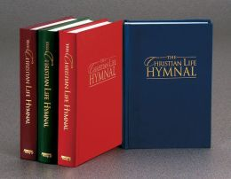 The Christian Life Hymnal