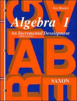 Saxon Algebra 1: Test Master Third Edition Third Edition