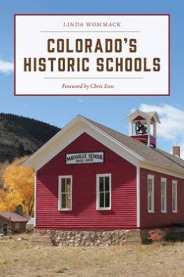Guide to Colorado Historic Places: Sites Funded by the State Historical Fund
