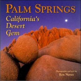 Palm Springs: California's Desert Gem