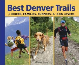 Best Denver Trails: for Hikers, Families, and Dog Lovers