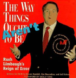 The Way Things Aren't: Rush Limbaugh's Reign of Error