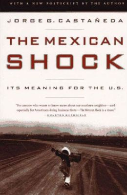 Mexican Shock: Its Meaning for the U. S.