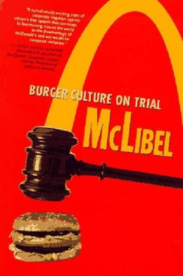 Mclibel: Burger Culture on Trial
