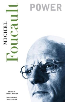 Power: Essential Works of Foucault, 1954-1984, Volume 3