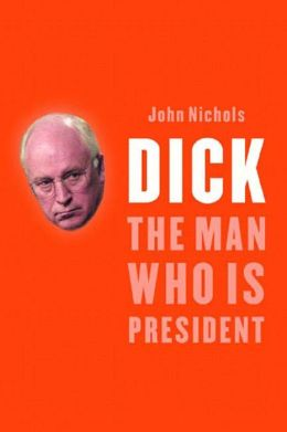 Dick: The Man Who Is President