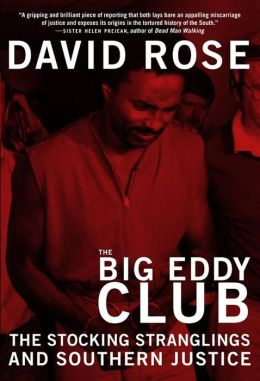 Big Eddy Club: The Stocking Stranglings and Southern Justice