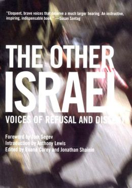 Other Israel: Voices of Refusal and Dissent