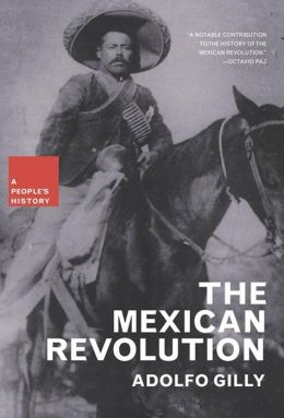 Mexican Revolution: A People's History