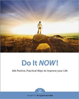 Do It Well: 366 Positive Practical Ways to Improve Your Life