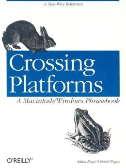 Crossing Platforms: A Macintosh/Windows Phrasebook