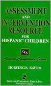Assessment And Intervention Resource For Hispanic Children