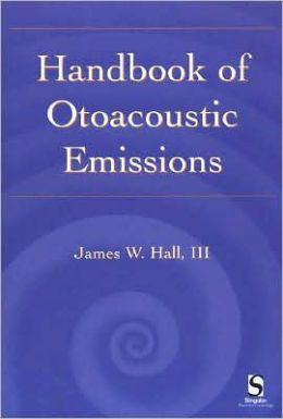 Handbook of Otoacoustic Emissions