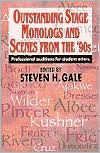 Outstanding Stage Monologs and Scenes from the '90s: Professional Auditions for Student Actors