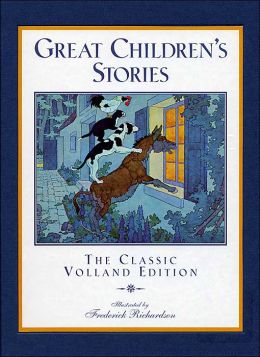 Great Children's Stories: The Classic Volland Edition