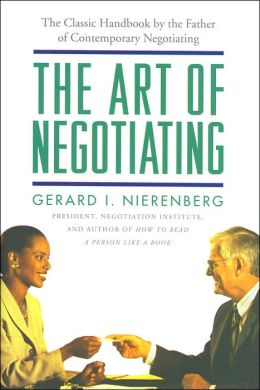 The Art of Negotiating: Psychological Strategies for Gaining Advantageous Bargains