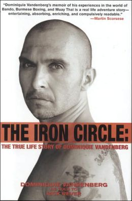 Iron Circle: The True Life Story of Dominiquie Vandenberg