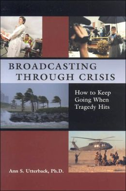 Broadcasting Through Crisis: How to Keep Going When Tragedy Hits
