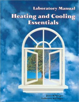 Heating and Cooling Essentials: Lab Manual