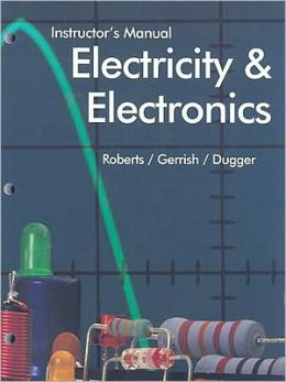 Electricity and Electronics: Instructor's Manual