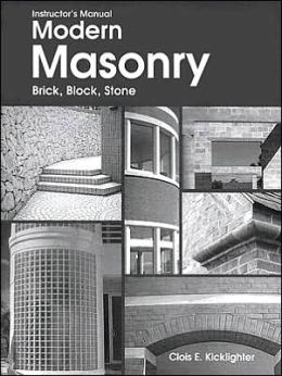 Modern Masonry: Brick, Block, Stone (Instructor's Manual)