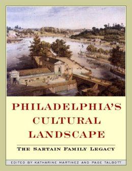 Philadelphia Cultural Landscapes