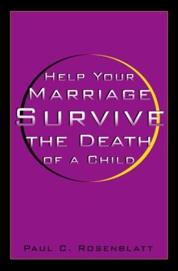 Help Your Marriage Survive: The Death Of A Child