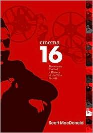 Cinema 16: Documents toward a History of the Film Society