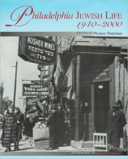 Philadelphia Jewish Life, 1940-2000