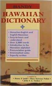 Handy Hawaiian Dictionary: With English-Hawaiian Dictionary and Hawaiian-English Dictionary